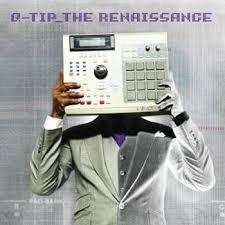 qtip the renaissance