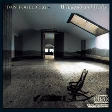 Dan Fogelberg - Windows & Walls