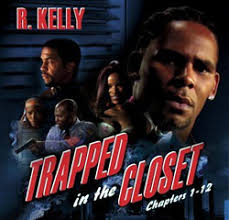 R. Kelly - Trapped In The Closet