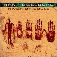 Dan Fogelberg - River Of Souls