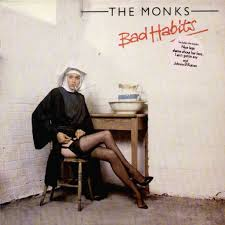 monks bad habits