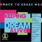Various Artists - Keeping The Dream Alive - Race To Erase MS