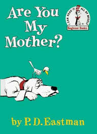 are you my mother by pd eastman