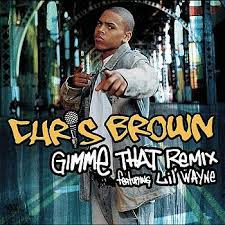 gimme that chris brown