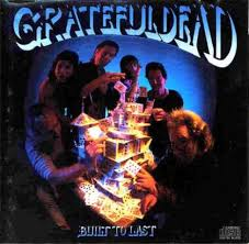 Grateful Dead - Built To Last