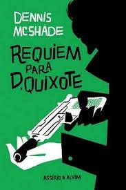 Requiem Para D. Quixote