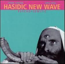 hasidic new wave