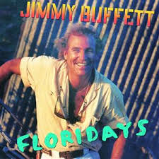 Jimmy Buffett - Floridays