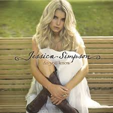 jessica simpson do you know