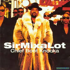 Sir Mix-a-lot - Nasty Dog