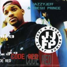 Dj Jazzy Jeff & The Fresh Prince - Code Red
