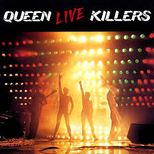 Queen - Live Killers (disc 1)