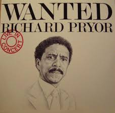 richard pryor wanted