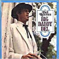 Del Reeves - Big Daddy Del