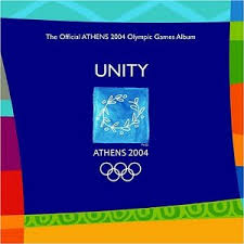 Various Artists - Unity: Official Athens 2004 Olympic Games