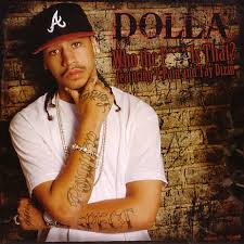 Dolla - Who The F*** Is That?