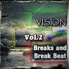 Various Artists - Hit The Breaks - Radikal Breakbeat Remixes