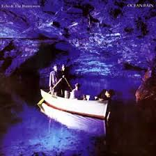 Echo & The Bunnymen - Ocean Rain (Reissue)