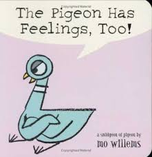 the pigeon has feelings too