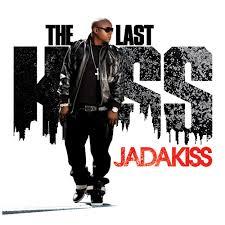jadakiss last kiss
