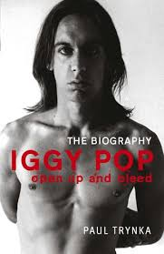 iggy pop open up and bleed