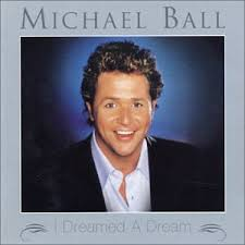 Michael Ball - I Dreamed A Dream