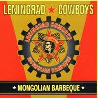Leningrad Cowboys - Ivan The Birdman