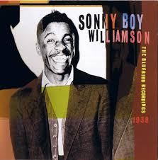 Sonny Boy Williamson I - The Bluebird Recordings 1938