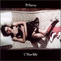 P.j. Harvey - C'mon Billy