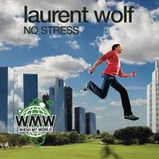 laurent wolf no stress