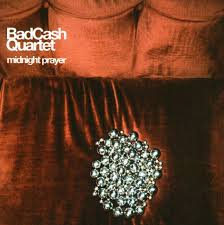 Bad Cash Quartet - Freeze Out