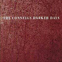 Conells - Darker Days