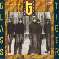 Glass Tiger - Looking At A Picture