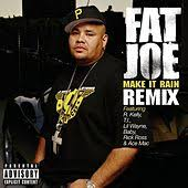 Fat Joe - Make It Rain [Single][Explicit]