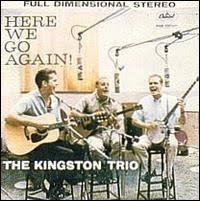Kingston Trio - Here We Go Again