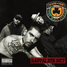 House Of Pain - House Of Pain & The Rising Sun