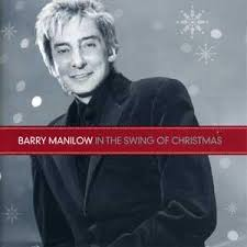 Barry Manilow - In The Swing Of Christmas