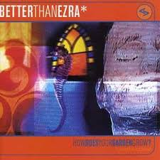 Better Than Ezra - New Kind Of Low-low