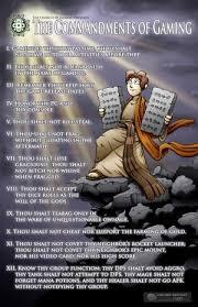 10 commandments of gaming