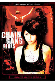 Phim Chain Gang Girls