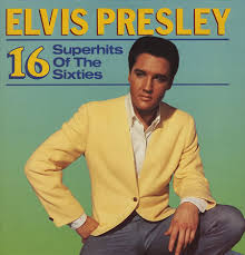 Elvis Presley - 16 Superhits Of The Sixties