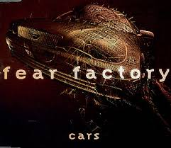 Fear Factory - Cars [CDS]
