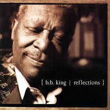 B.B. King - Reflections