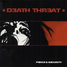 Death Threat - Peace And Security