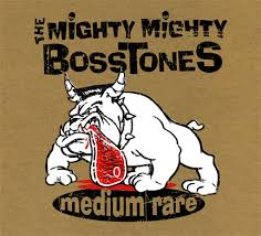 Mighty Mighty Bosstones - Medium Rare