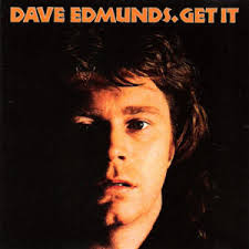dave edmunds get it
