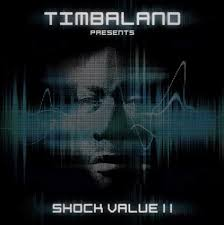 One Republic Ft. Timbaland - Timbaland Presents Shock Value