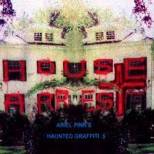 ariel pink house arrest