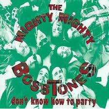 Mighty Mighty Bosstones - Dont Know How To Party