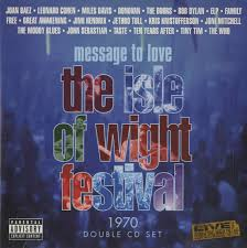 Various Artists - Message To Love - The Isle Of Wight Festival 1970